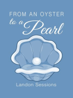 From an Oyster to a Pearl