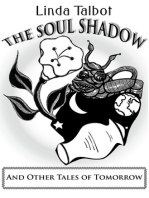 The Soul Shadow and Other Tales of Tomorrow