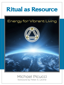 Ritual as Resource: Energy for Vibrant Living