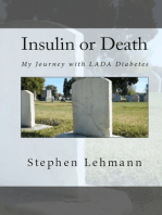 Insulin or Death