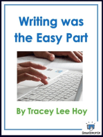 Writing was the Easy Part