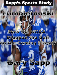 Fumblerooski: How The NCAA Dropped The Ball On The Coming Playoff.