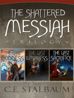 The Complete Shattered Messiah Trilogy