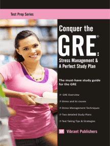 Conquer the GRE: Stress Management & A Perfect Study Plan