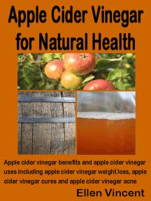 Apple Cider Vinegar for Natural Health