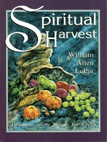 Spiritual Harvest: Discourses on the Path to Fulfillment