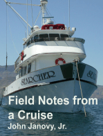 Field Notes from a Cruise
