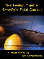 The Lemon Thief's Ex-Wife's Third Cousin