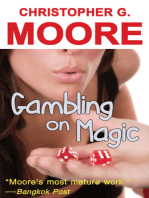 Gambling on Magic