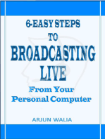 6 Easy Steps To Broadcasting Live