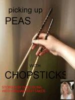 Picking Up Peas With Chopsticks