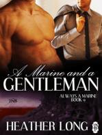 A Marine and a Gentleman