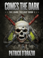 Comes the Dark (The Dark Trilogy Book 1)