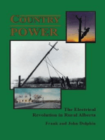 Country Power ~ The Electrical Revolution in Rural Alberta