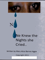 No One Knew the Nights She Cried