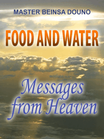 Food and Water: Messages from Heaven