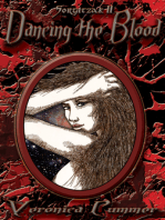Dancing the Blood