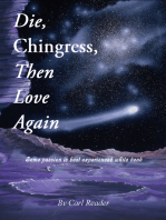 Die, Chingress, Then Love Again