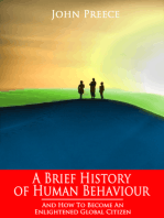 A Brief History of Human Behaviour and How to Become an Enlightened Global Citizen