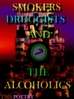 Smokers Druggists And The Alcoholics