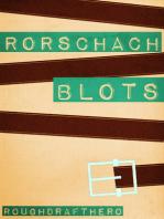 Rorschach Blots