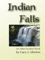 Indian Falls (An Alien Invasion Novel)