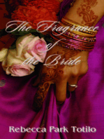 The Fragrance of the Bride