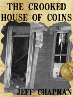 The Crooked House of Coins