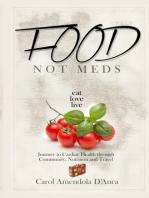 Food not Meds