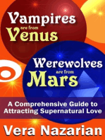 Vampires are from Venus, Werewolves are from Mars
