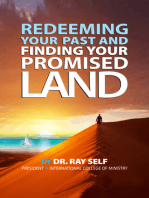 Redeeming Your Past and Finding Your Promised Land