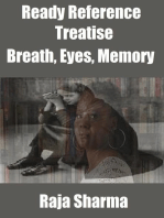 Ready Reference Treatise: Breath, Eyes, Memory