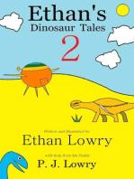 Ethan's Dinosaur Tales 2