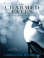 The Charmed Fates