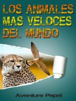 Los Animales Más Veloces Del Mundo