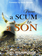 From a Scum to a Son