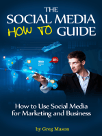 The Social Media How to Guide