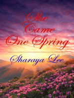 She Came One Spring