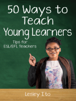 Fifty Ways to Teach Young Learners