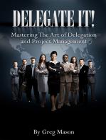 Delegate It!