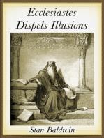 Ecclesiastes Dispels Illusions