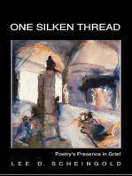 One Silken Thread
