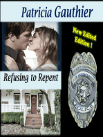 Refusing to Repent