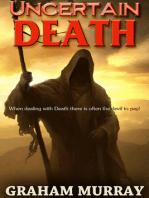 Uncertain Death