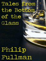 Tales from the Bottom of the Glass