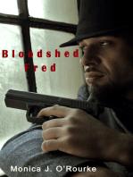 Bloodshed Fred