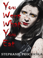 You Were What You Eat