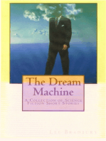 The Dream Machine. A collection of science fiction short stories