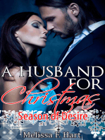 A Husband For Christmas (Season of Desire, Book 1) (Erotic Romance - Holiday Romance)