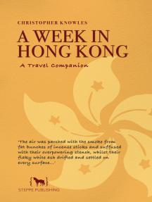 A Week in Hong Kong